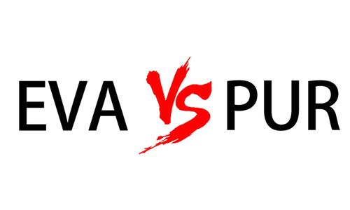 21-EVA和PUR区别.jpg